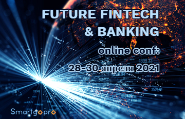 FUTURE FINTECH & BANKING Online Conf